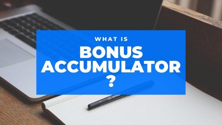 bonus accumulator photo